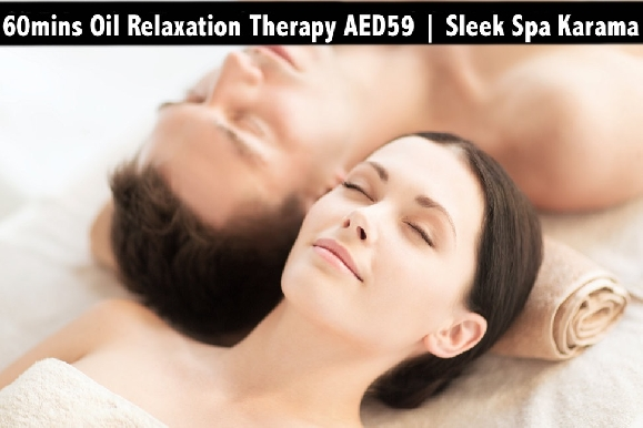 Sleek Spa Al Karama - 60mins Oil Relaxation Therapy for only AED59