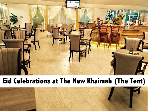 The New Khaimah (The Tent) Set Menu Package for Eid - Emirates Grand Hotel