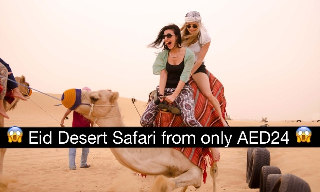 Eid Desert Safari AED24 - Centralized Pick Up (AED48), Burjuman & DCC