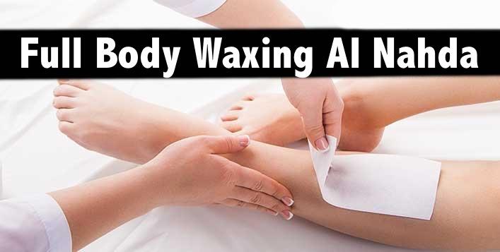 Nahda 1 - Full Body Waxing + Full Bikini Waxing for only AED49
