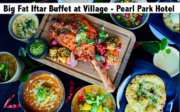 Village Iftar Buffet - Big Fat Buffet at Pearl Park Hotel for AED69