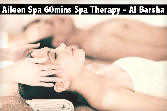 Ailene Spa - Premium Spa Therapy for 60mins for only AED79 - Barsha