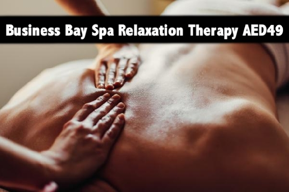 Demi Spa Business Bay - 60mins of oil relaxation therapy for AED49