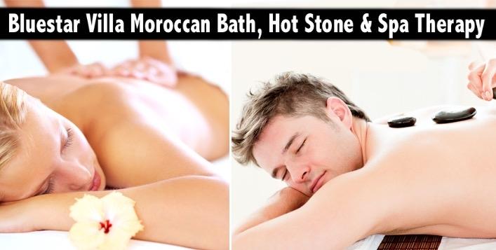 Bluestar Villa Premium Oil Therapy, Moroccan Bath & Hot Stone Therapy AED89