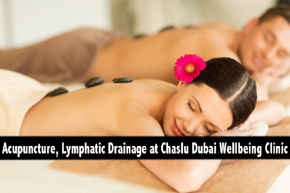 Acupuncture, Tuina, Lymphatic Drainage & Hot Stone Therapy - Chaslu Jumeirah