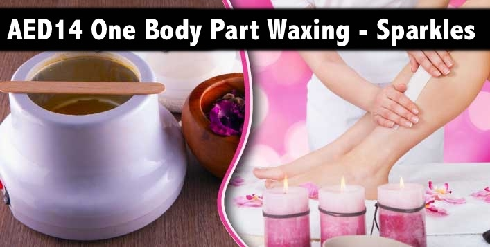 AED14 Waxing (Any 1 Body Part Waxing) - Sparkles N Charms Women Salon