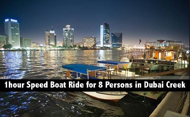 1hour Speed Boat Ride for 8 persons in the Creek for only AED199