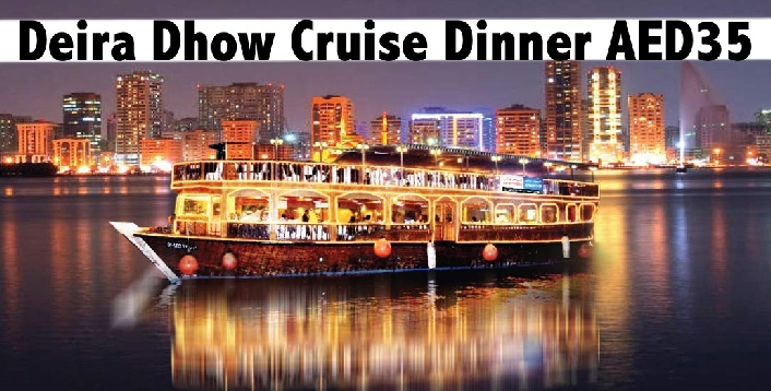 Deira Creek Dhow Cruise Sunset Cruise (AED29) or Evening Cruise (AED35)